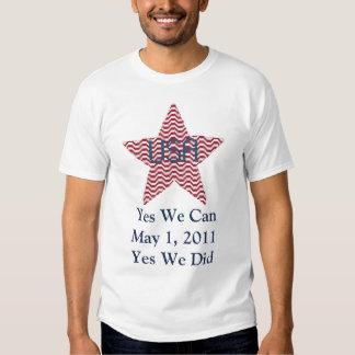Yes We Can Bin Laden Dead Men's Shirt