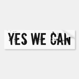 YES WE CAN - bmp sticker txt Car Bumper Sticker
