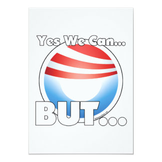 Yes We Can...BUT... Invitations