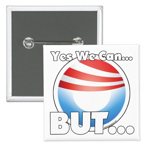 Yes we can but pinback button zazzle for Bett yes we can