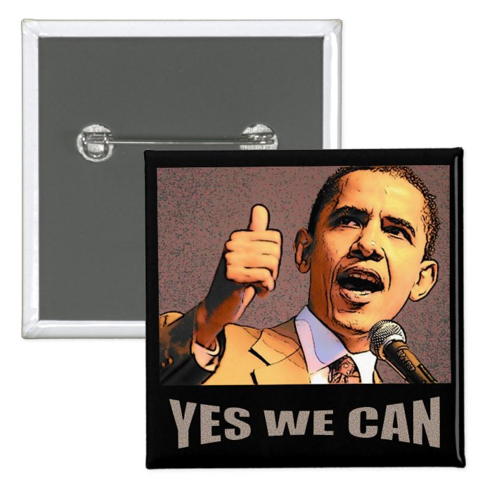 Yes we can button zazzle for Bett yes we can