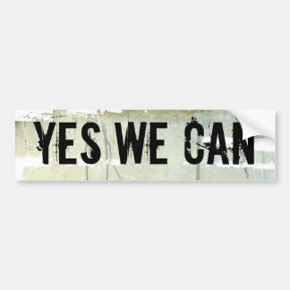 YES WE CAN. Concrete paint backgrnd Bumper Sticker
