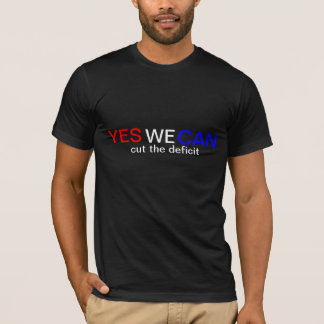 Yes We Can Cut the Deficit Obama Democrat T-Shirt