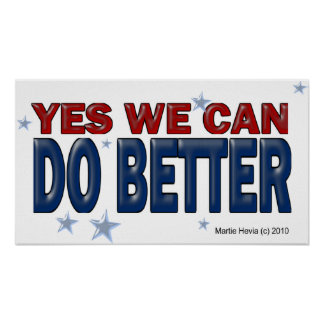 Yes We Can Do Better (1a) - Poster - Just Say It