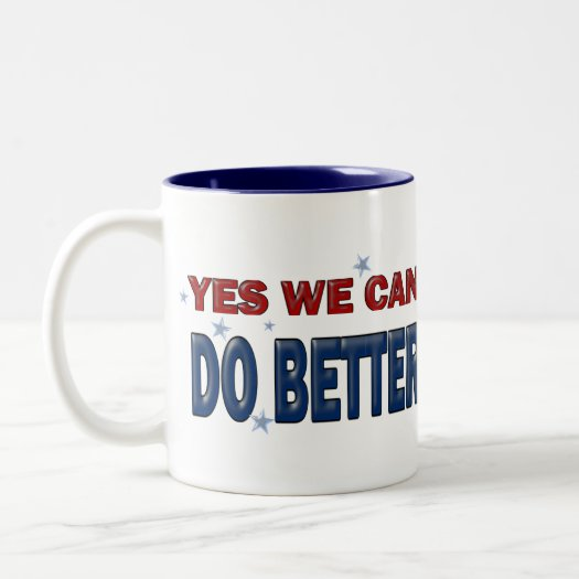 Yes We Can Do Better: Vote 2020 Two-Tone Coffee Mug