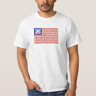 YES WE CAN DO IT AGAIN Obama flag tshirt