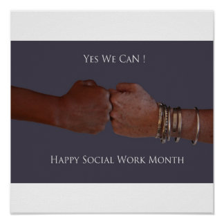 Yes We Can, Happy Social Work Month Poster