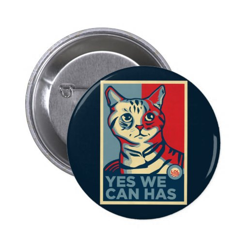 Yes we can has button zazzle for Bett yes we can