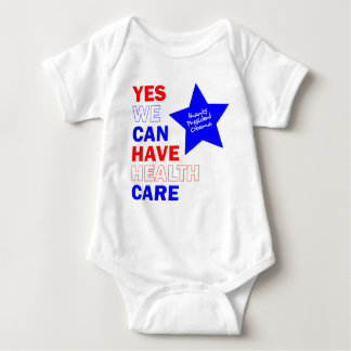 YES WE CAN HAVE HEALTH CARE BABY BODYSUIT