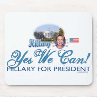 Yes We Can! Hillary Mousepad