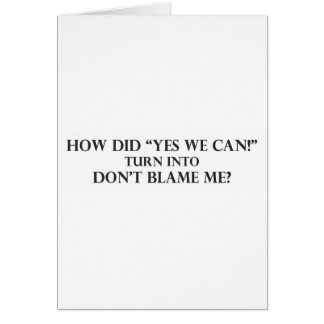 Yes We Can into Dont Blame Me.pdf Card