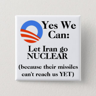 Yes We Can:  Let Iran Go NUCLEAR Button