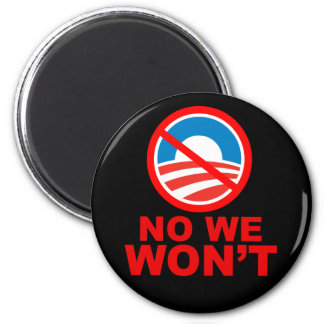 Yes, we can! No, we won't! 2 Inch Round Magnet