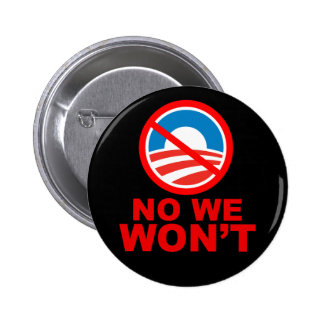 Yes, we can! No, we won't! Pinback Button