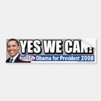 Yes We Can! Obama  Bumper Sticker