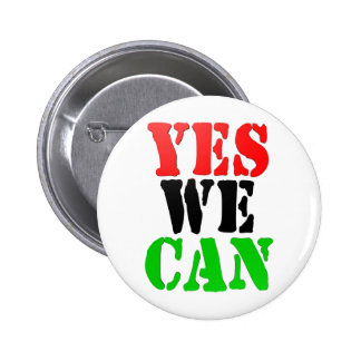 Yes We Can (Pan-African Flag) Pinback Button