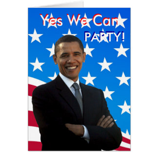 Yes We Can Party Invitation - 2009 Inauguration Stationery Note Card