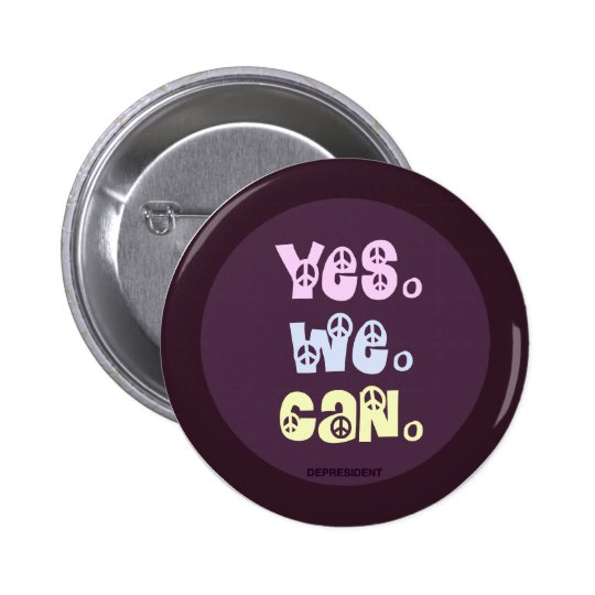 Yes We Can Peace Button