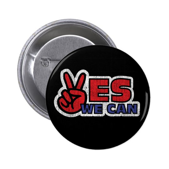 Yes We Can! Pinback Button