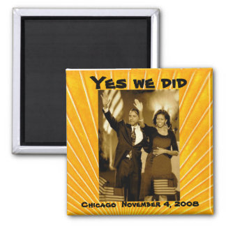 Yes we can - President Barack Obama Magnet