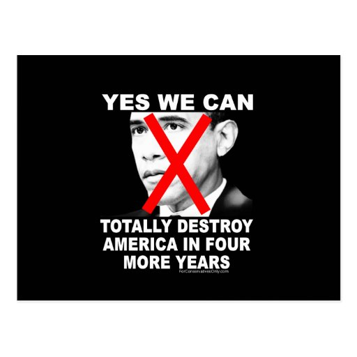Yes We Can Totally Destroy America In 4 More Years Postcards