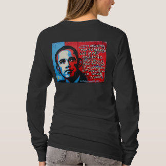 YES WE CAN., YES WE WILL., YES WE DID. T-Shirt