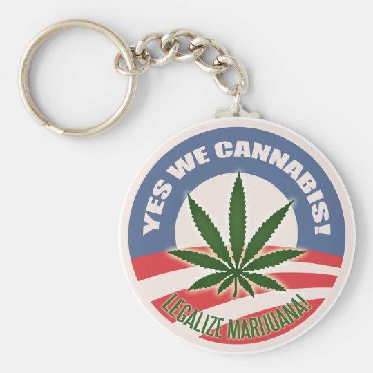 Yes We Cannabis! Keychain