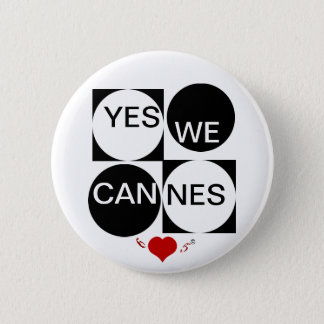 Yes We Cannes Pinback Button