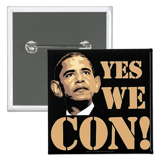Yes we CON! Button