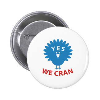Yes We Cran Pinback Button