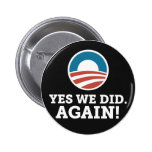 Yes We Did Again (Black) Button