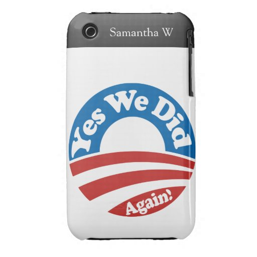 Yes We Did, Again! iPhone 3 Case
