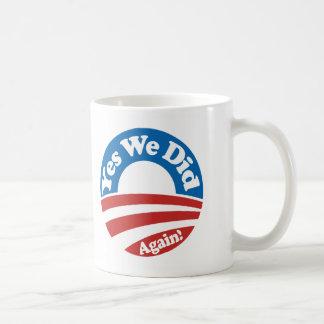 Yes We Did, Again! Mug