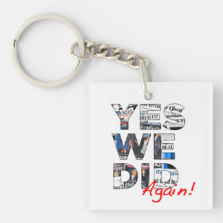 Yes We Did (Again): Obama 2012 2-sided Keychain