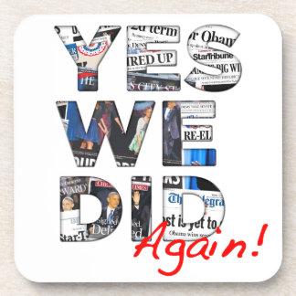 Yes We Did (Again): Obama 2012 Coaster