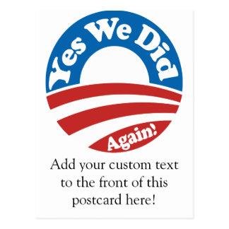 Yes We Did, Again! Postcard