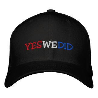 Yes We Did Barack Obama Embroidered Hat