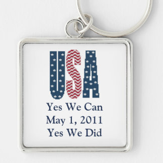 Yes We Did Bin Laden Dead Keychain