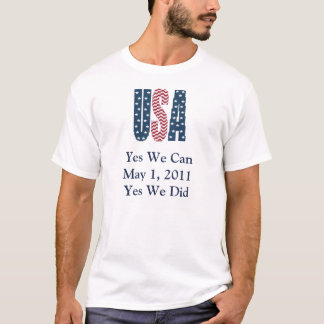 Yes We Did Bin Laden Dead Men's Shirt
