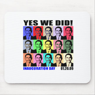 Yes We Did! Inauguration Day Mouse Pad