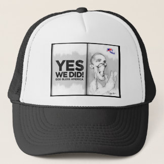 Yes we did it Obama Trucker Hat