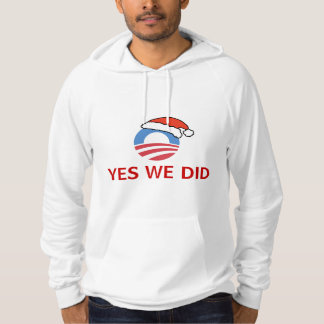 Yes We Did Obama Holiday Hoodie