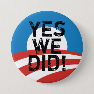 Yes We Did Obama Logo Button