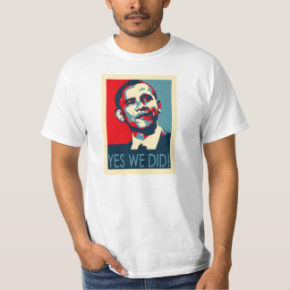 Yes We Did Obama T-shirt