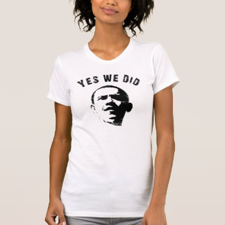 Yes We Did Obama Womens Scoop T Shirt