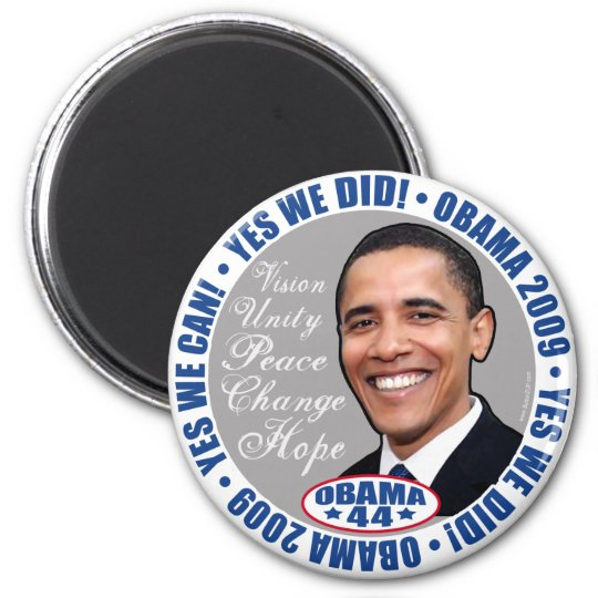 yes We Did President Obama Magnet