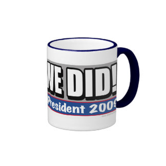 yes We Did President Obama Mug