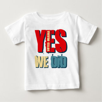 Yes We Did Voted Obama Tee Shirt