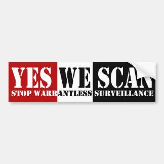 Yes We Scan Bumper Sticker Car Bumper Sticker