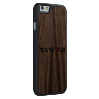 Yes, We Scan  NSA PRISM Carved Walnut iPhone 6 Case